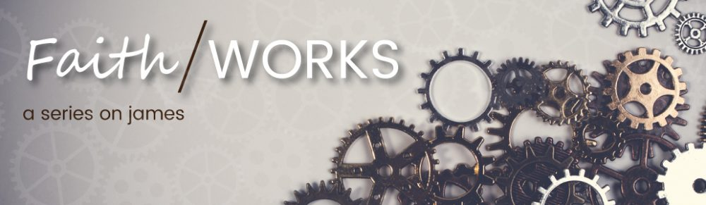 James- Faith/Works!